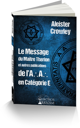 message-maitre-therion-aleister-crowley-chronos-arenam-alliance-magique-thelema