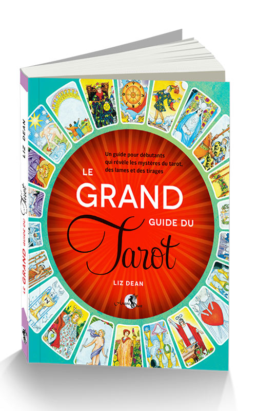 le-grand-guide-du-tarot-oracles-rider waite-tarots-arcana sacra-divination-voyance-alliance magique